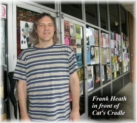 Frank Heath in front of Cat's Cradle in 2010